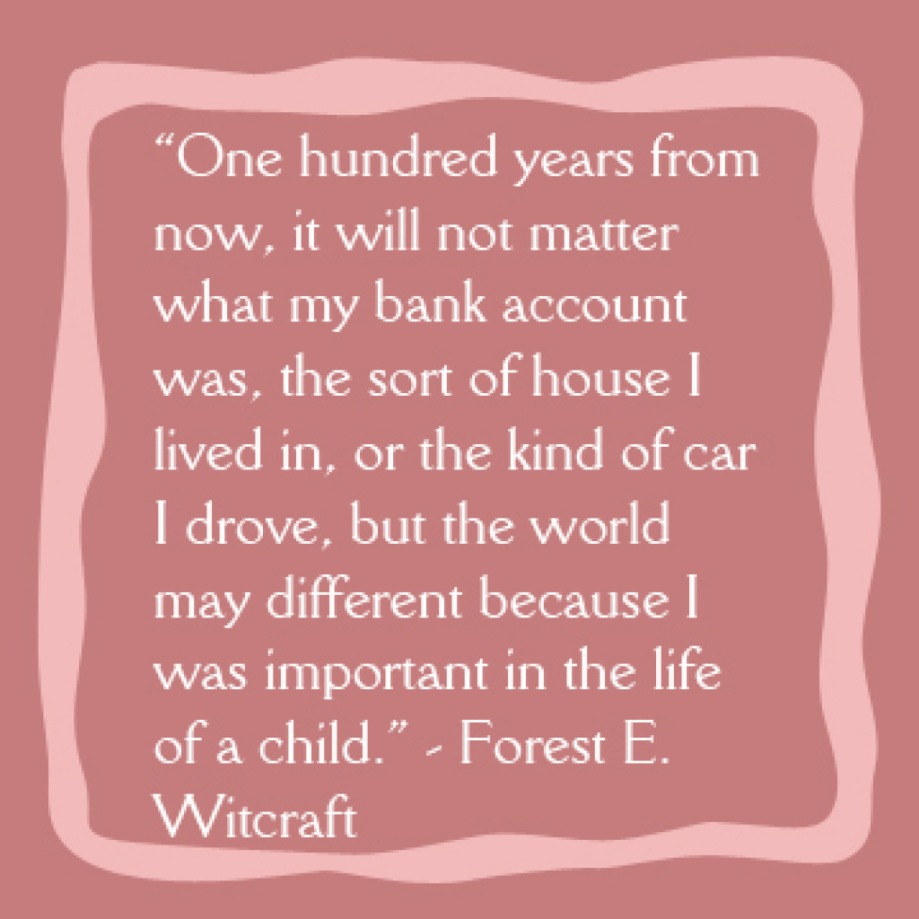 important-in-the-life-of-a-child-quote.jpg
